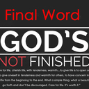 Day 30 - God's not finished!